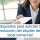 Requisitos para solicitar la reducción del alquiler del local comercial